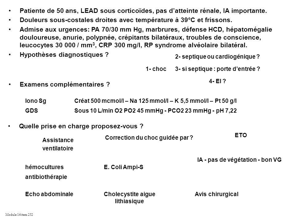 Module 14 item 252 Patiente de 50 ans, LEAD sous corticoïdes, pas datteinte rénale, IA importante. Douleurs sous-costales droites avec température à 3