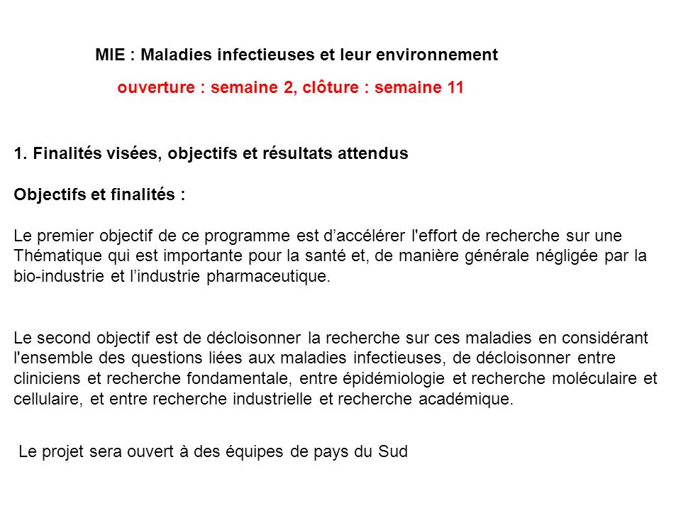 MIE : Maladies infectieuses et leur environnement ouverture : semaine 2, clôture : semaine 11 1. Finalités visées, objectifs et résultats attendus Obj