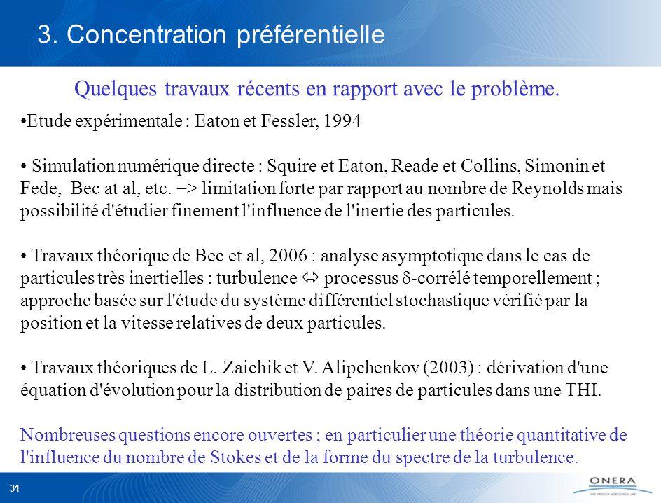 31 3. Concentration préférentielle Quelques travaux récents en rapport avec le problème.