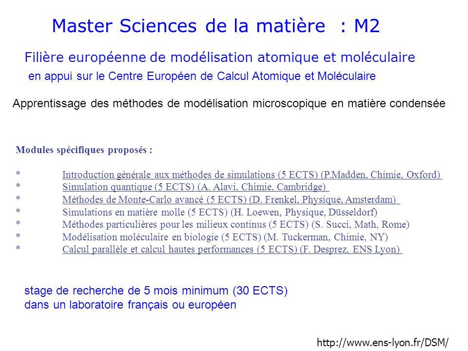 Master Sciences de la matière : M2 Filière européenne de modélisation atomique et moléculaire en appui sur le Centre Européen de Calcul Atomique et Mo