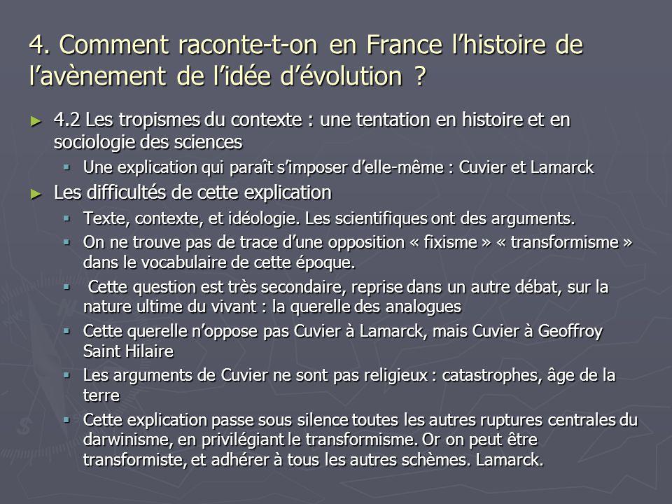 4. Comment raconte-t-on en France lhistoire de lavènement de lidée dévolution ? 4.2 Les tropismes du contexte : une tentation en histoire et en sociol