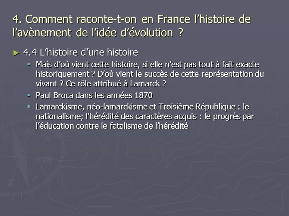 4.Comment raconte-t-on en France lhistoire de lavènement de lidée dévolution .