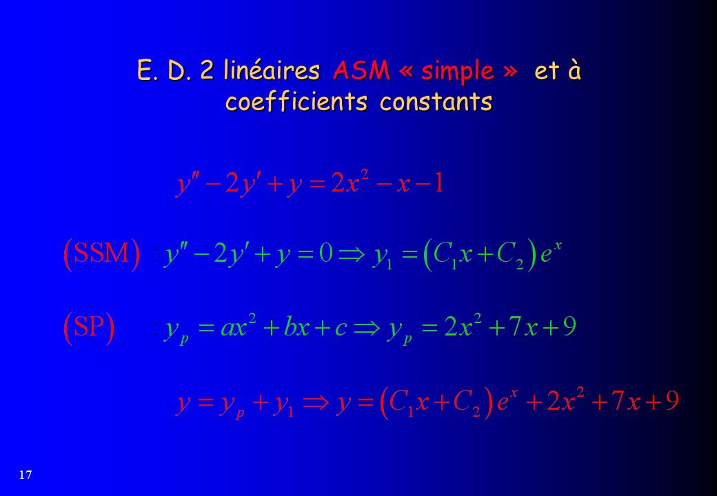 17 E. D. 2 linéaires ASM « simple » et à coefficients constants