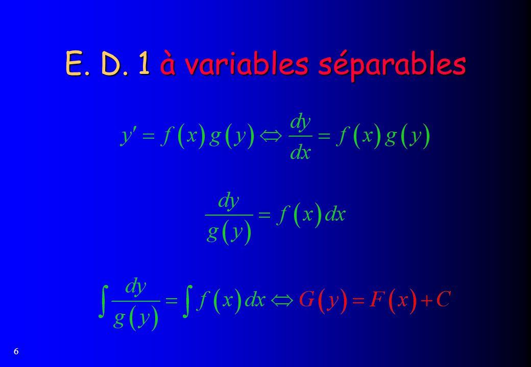 6 E. D. 1 à variables séparables