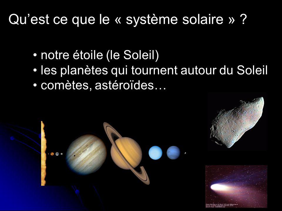 Quest ce que le « système solaire » .