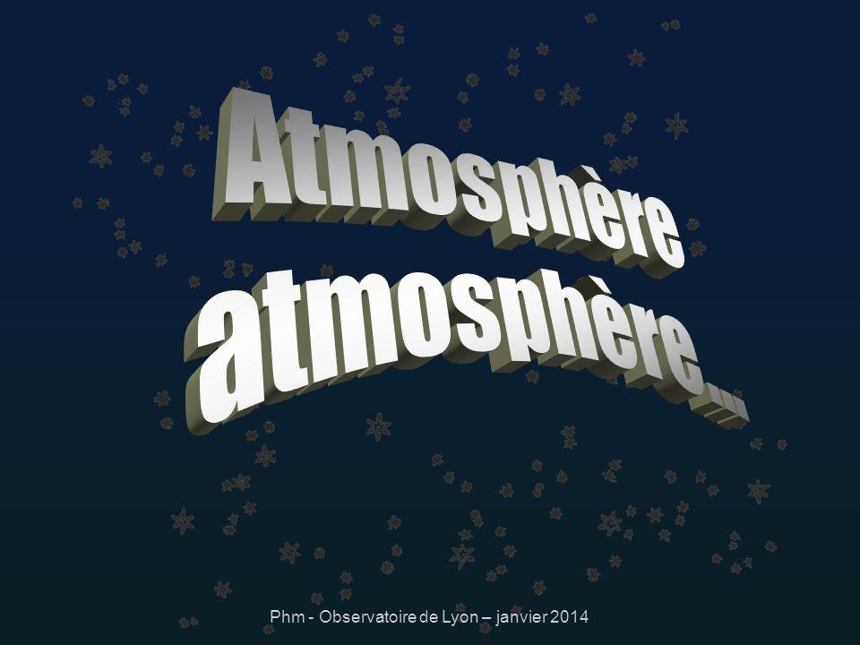 Phm - Observatoire de Lyon – janvier 2014