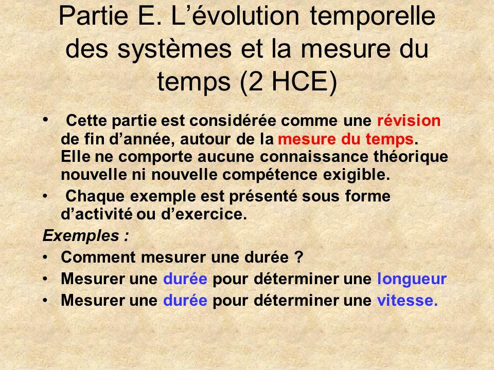 E. Lévolution temporelle des systèmes et la mesure du temps (2HCE) 1 2HCE Mesure du temps