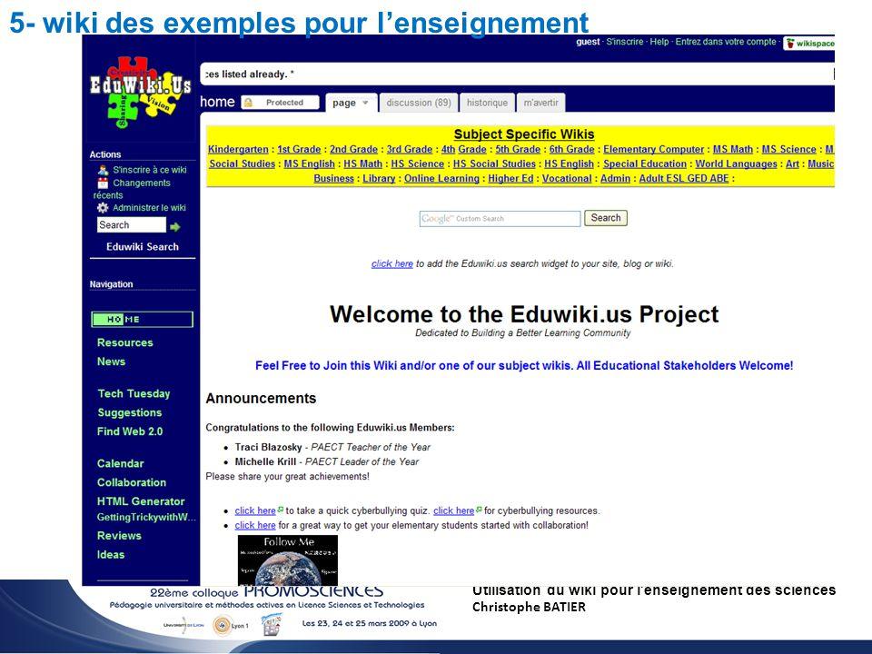 Utilisation du wiki pour l enseignement des sciences Christophe BATIER 5- wiki des exemples pour lenseignement