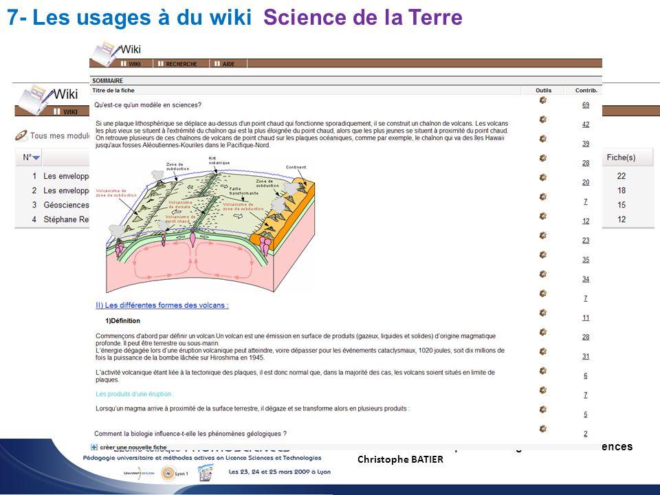 Utilisation du wiki pour l enseignement des sciences Christophe BATIER 7- Les usages à du wiki Science de la Terre