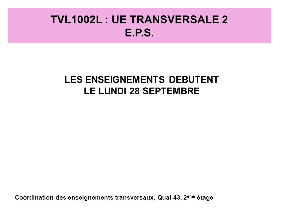 TVL1002L : UE TRANSVERSALE 2 E.P.S.