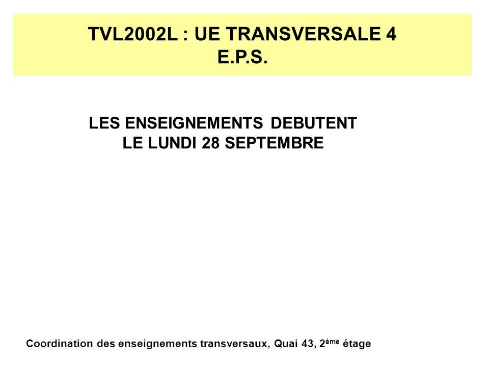 TVL2002L : UE TRANSVERSALE 4 E.P.S.