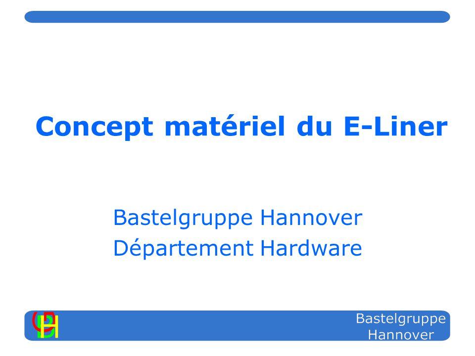 Concept matériel du E-Liner Bastelgruppe Hannover Département Hardware