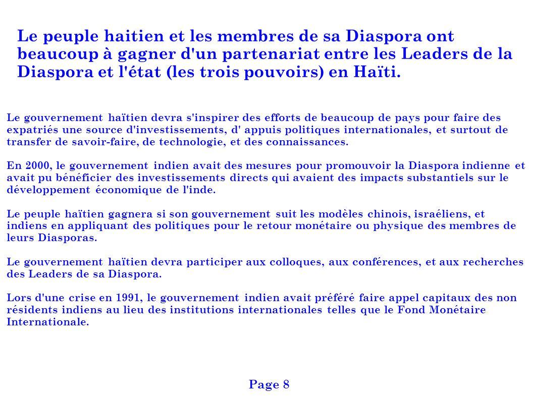 Le peuple haitien et les membres de sa Diaspora ont beaucoup à gagner d'un partenariat entre les Leaders de la Diaspora et l'état (les trois pouvoirs)