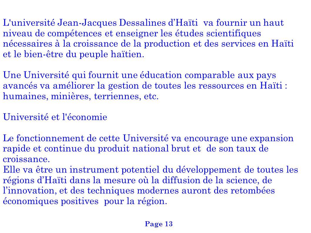L'université Jean-Jacques Dessalines dHaïti va fournir un haut niveau de compétences et enseigner les études scientifiques nécessaires à la croissance