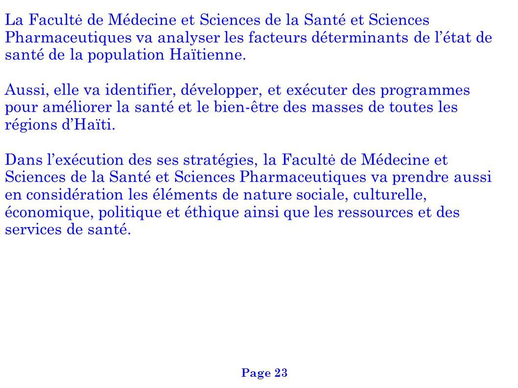 La Facultė de Médecine et Sciences de la Santé et Sciences Pharmaceutiques va analyser les facteurs déterminants de létat de santé de la population Ha