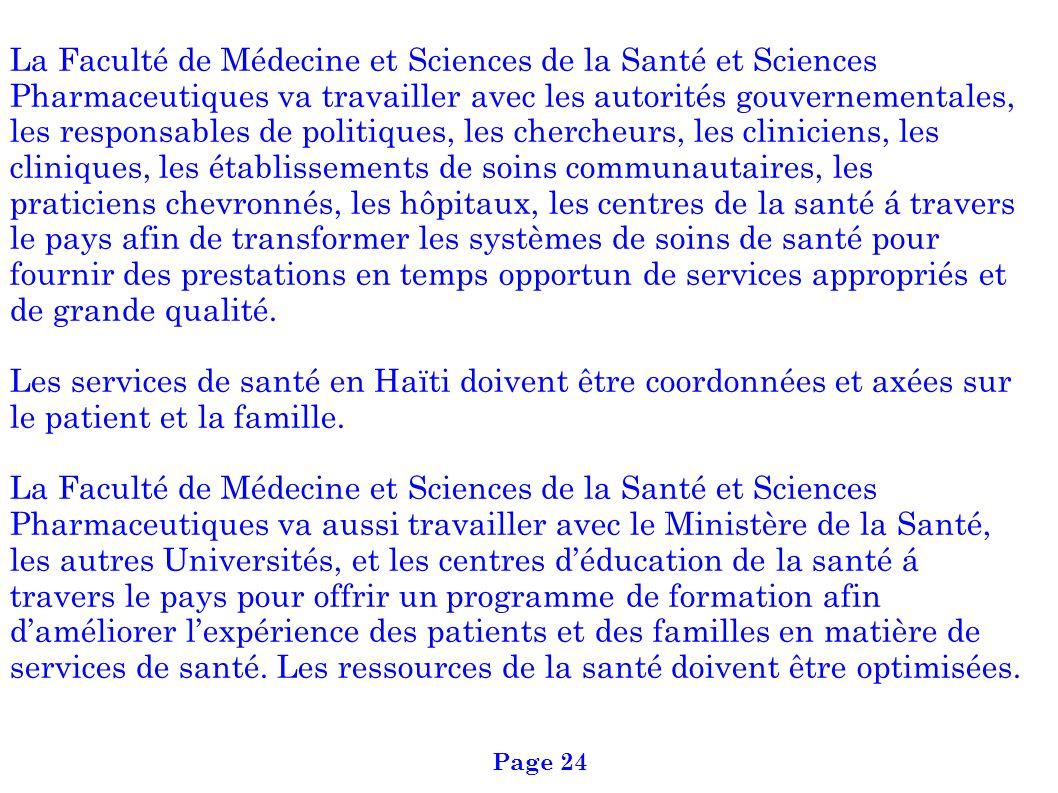 La Faculté de Médecine et Sciences de la Santé et Sciences Pharmaceutiques va travailler avec les autorités gouvernementales, les responsables de poli
