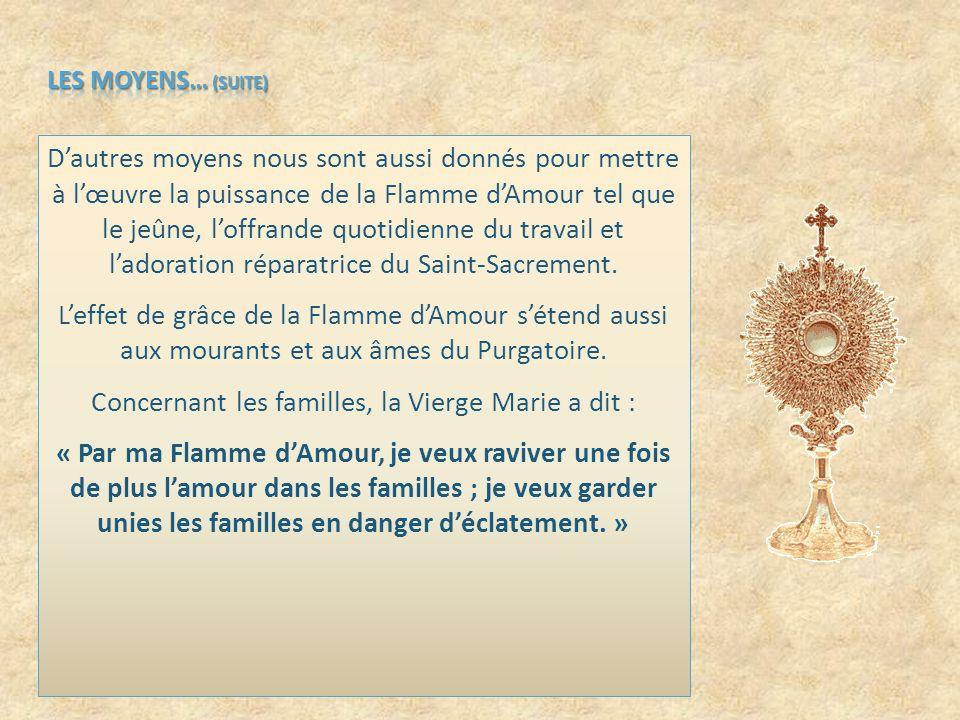 LES MOYENS… (SUITE) Le Rosaire.
