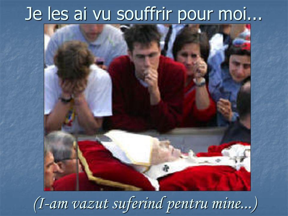 Je les ai vu très tristes... I-am vazut foarte tristi...)
