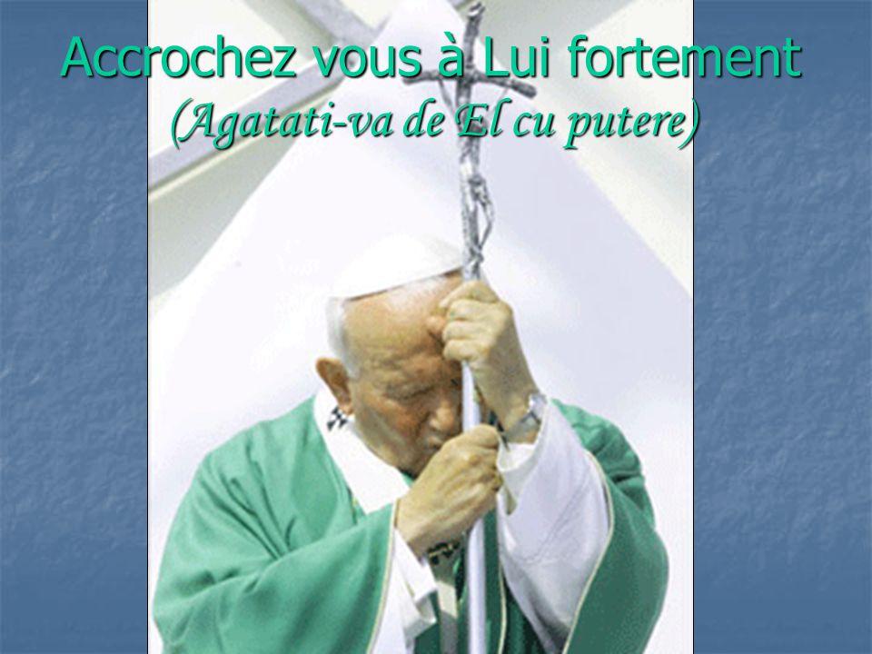 Continuez à prier Dieu... (Continuati sa va rugati lui Dumnezeu...)