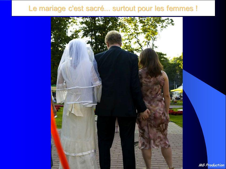 MG Production Le mariage c est sacré... surtout pour les femmes !
