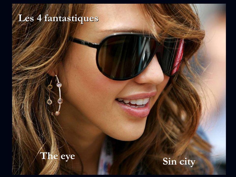 Les 4 fantastiques Sin city The eye