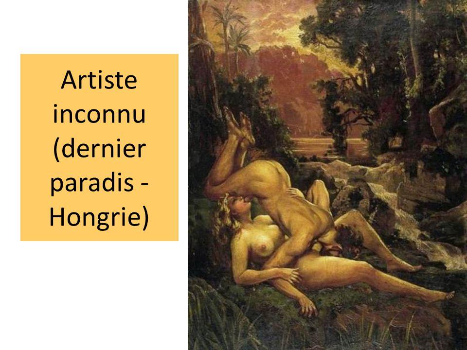 Artiste inconnu (dernier paradis - Hongrie)