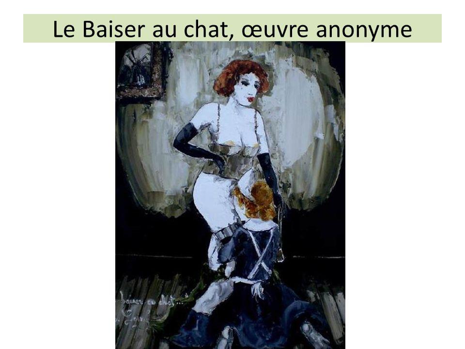 Le Baiser au chat, œuvre anonyme