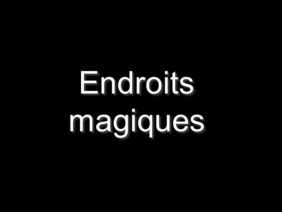 Endroits magiques