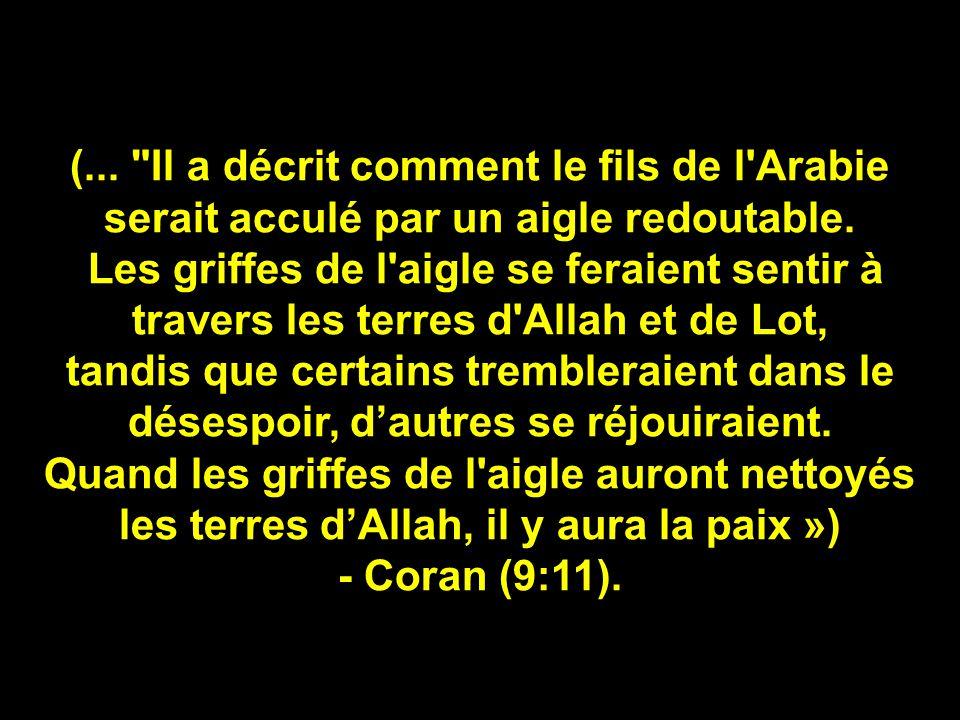 Sachant que l'Amérique est représentée par un aigle, comment Ben Laden a-t-il interprété le passage suivant du Coran :