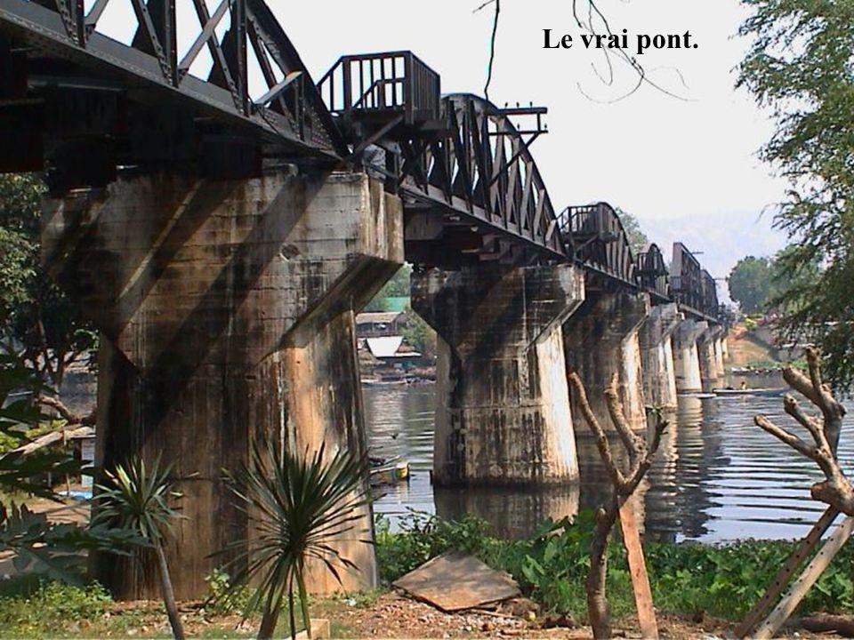 Le vrai pont.