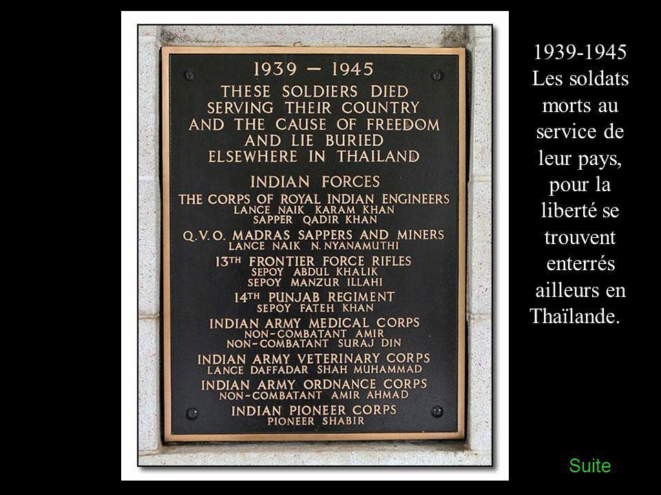 Pour honorer le souvenir de cette courageuse compagnie qui a péri pendant la construction du chemin de fer de la Thaïlande à la Birmanie, au cours de leur longue captivité.