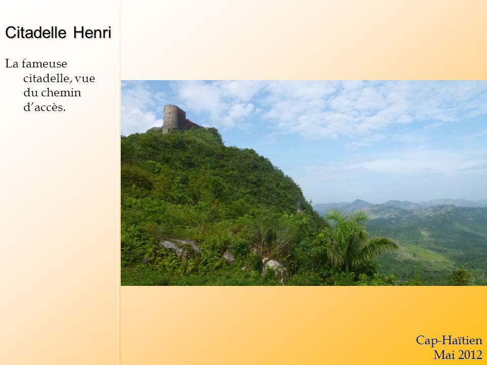 Citadelle Henri La terrasse daccès.Cap-Haïtien Mai 2012