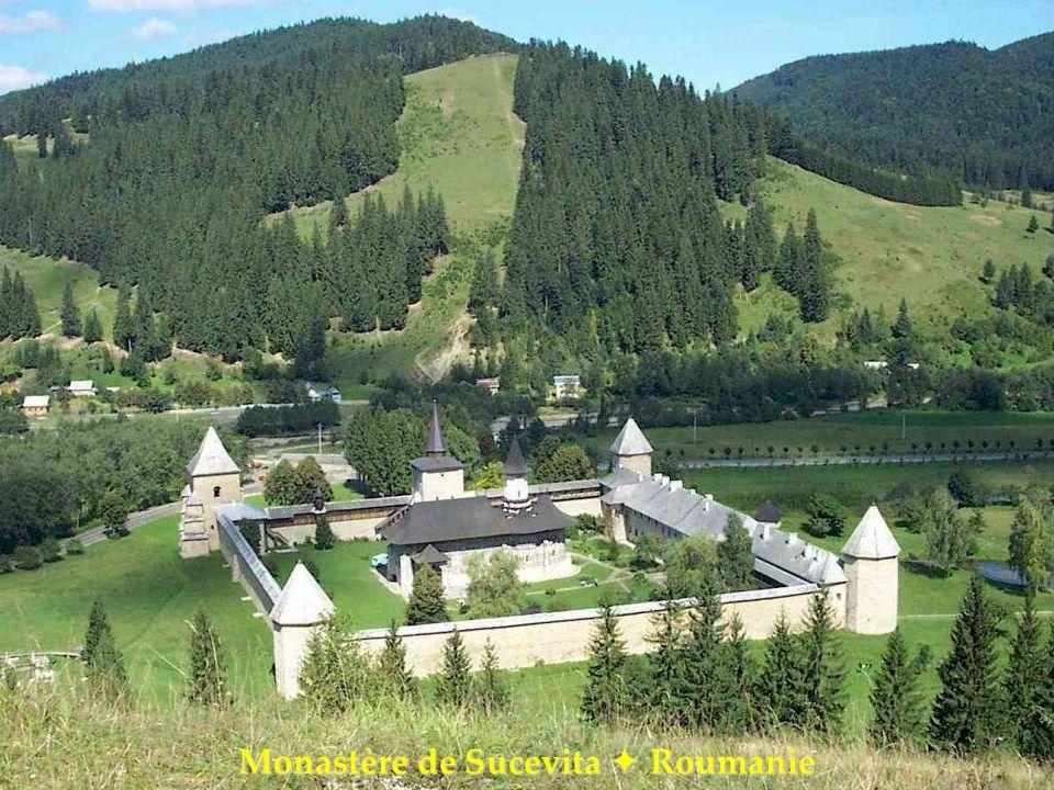 Monastère de Sucevita Roumanie