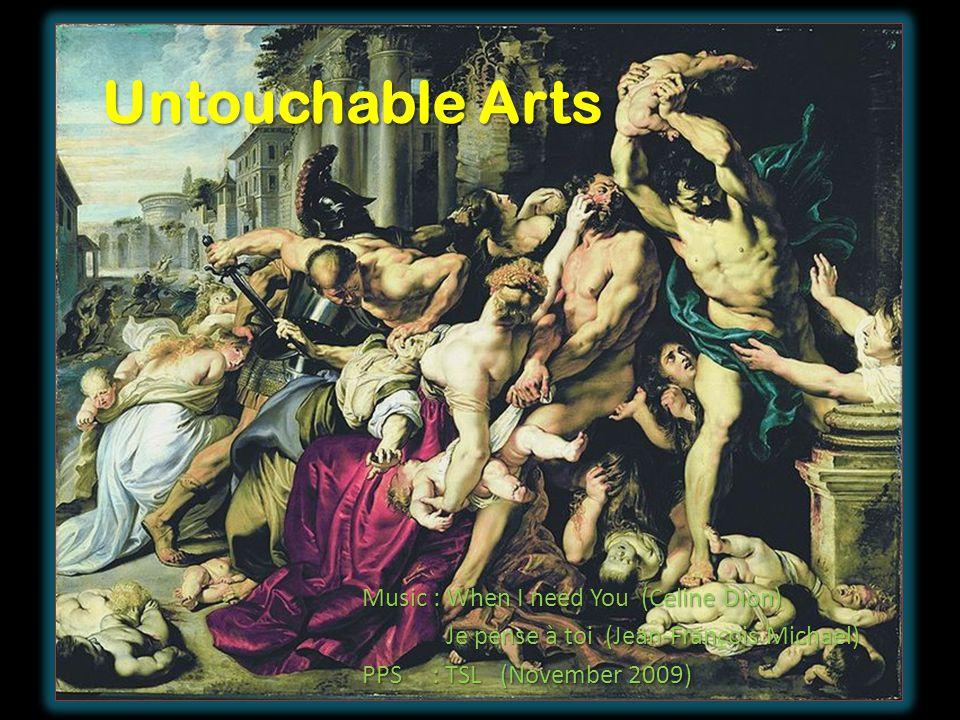 Untouchable Arts Music : When I need You (Celine Dion) Je pense à toi (Jean-Franois Michael) Je pense à toi (Jean-François Michael) PPS : TSL (November 2009)