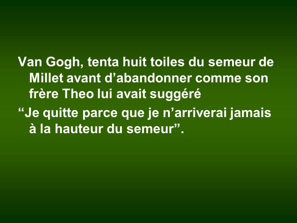 Le semeur Van Gogh - 1881