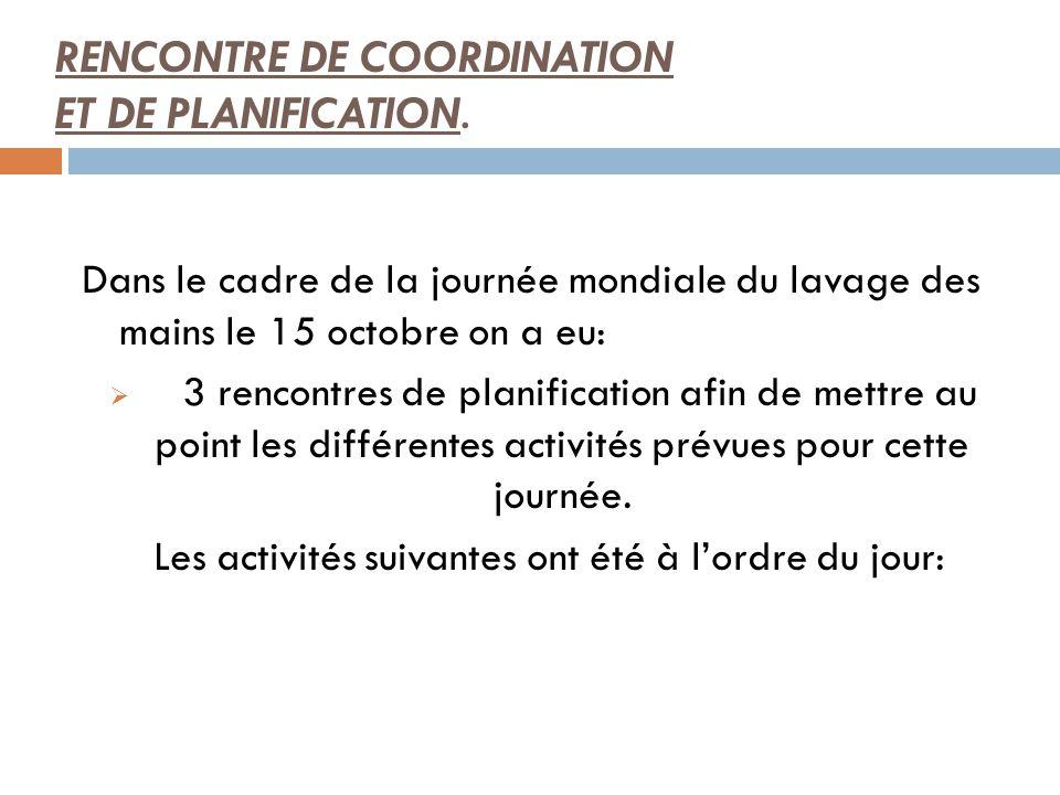 RENCONTRE DE COORDINATION ET DE PLANIFICATION.