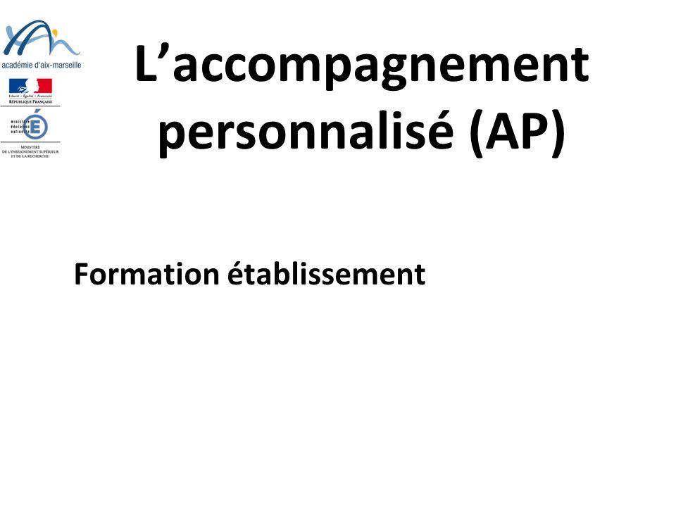 Laccompagnement personnalisé (AP) Formation établissement