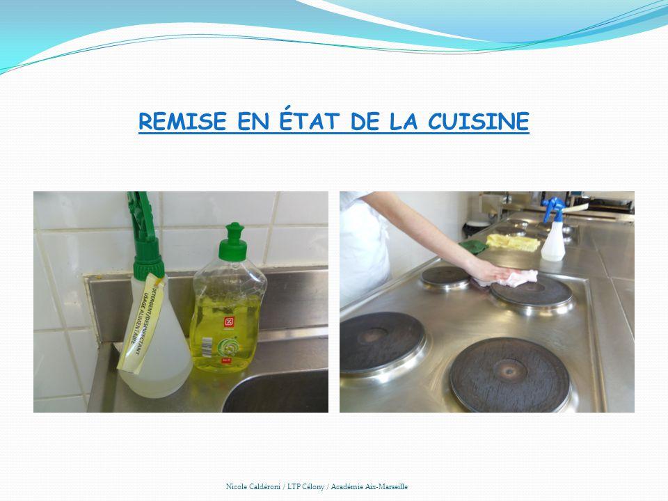 REMISE EN ÉTAT DE LA CUISINE Nicole Caldéroni / LTP Célony / Académie Aix-Marseille