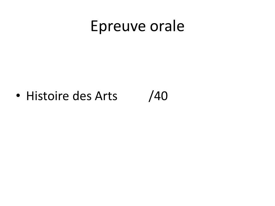 Epreuve orale Histoire des Arts /40