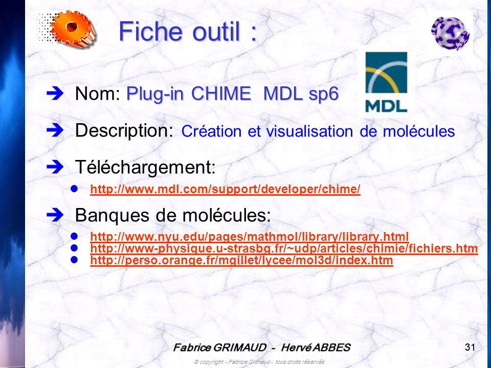 Fabrice GRIMAUD - Hervé ABBES © copyright - Fabrice Grimaud - tous droits réservés 31 Fiche outil : Plug-in CHIME MDL sp6 Nom: Plug-in CHIME MDL sp6 D