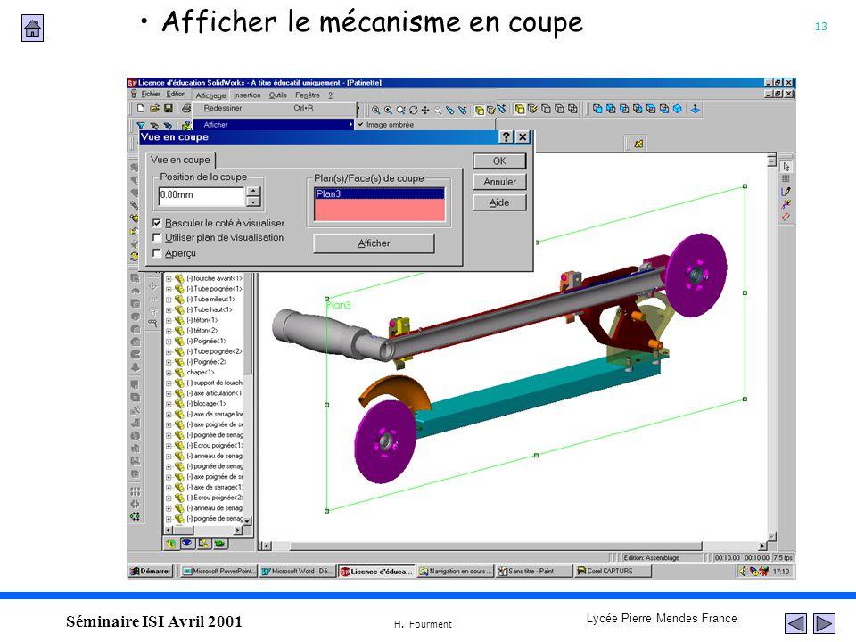 13 Lycée Pierre Mendes France H. Fourment Séminaire ISI Avril 2001 Afficher le mécanisme en coupe
