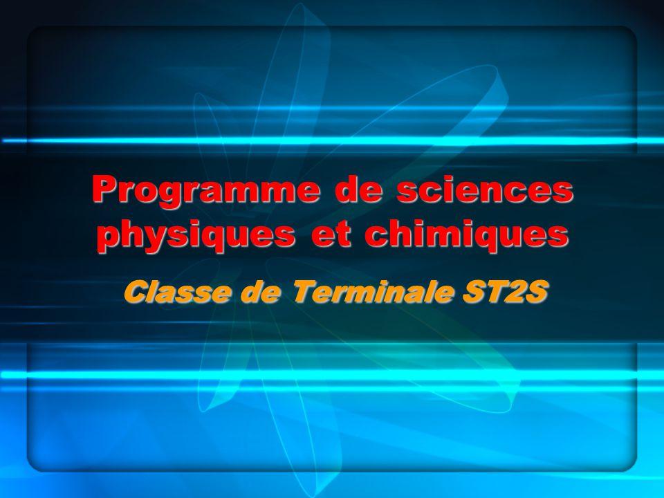 Programme de sciences physiques et chimiques Classe de Terminale ST2S