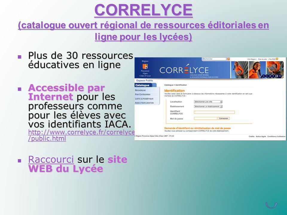 CORRELYCE (catalogue ouvert régional de ressources éditoriales en ligne pour les lycées) CORRELYCE (catalogue ouvert régional de ressources éditoriale