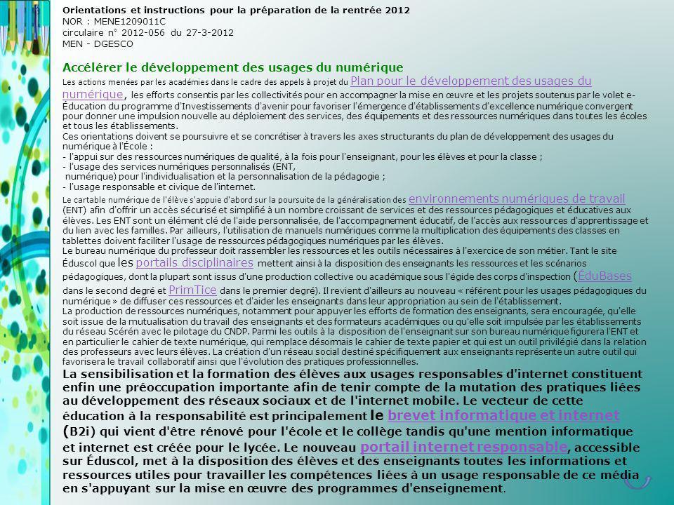 Orientations et instructions pour la préparation de la rentrée 2012 NOR : MENE1209011C circulaire n° 2012-056 du 27-3-2012 MEN - DGESCO Accélérer le d