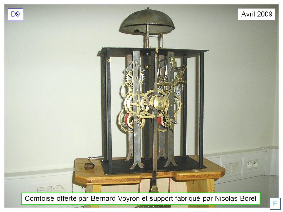 Comtoise offerte par Bernard Voyron et support fabriqué par Nicolas Borel Avril 2009 D9 F