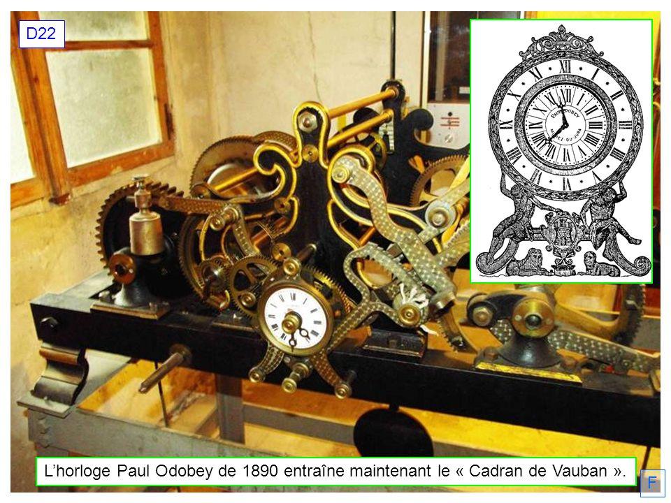 Lhorloge Paul Odobey de 1890 entraîne maintenant le « Cadran de Vauban ». D22 F