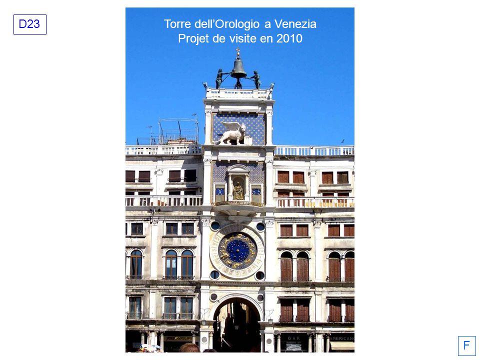 Torre dellOrologio a Venezia Projet de visite en 2010 D23 F
