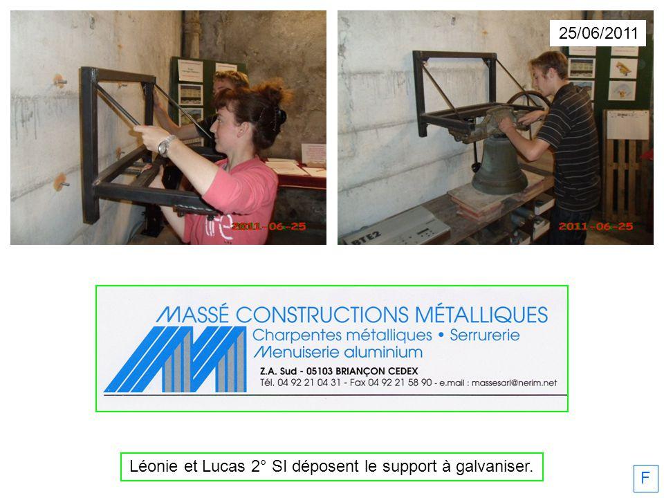 25/06/2011 Léonie et Lucas 2° SI déposent le support à galvaniser. F