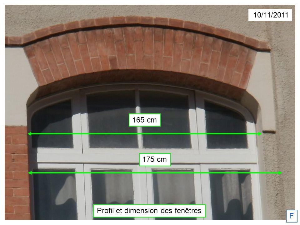 165 cm 175 cm 10/11/2011 F Profil et dimension des fenêtres