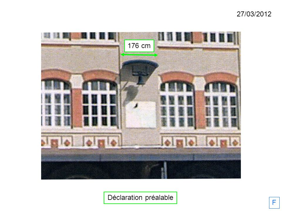 Déclaration préalable F 176 cm 27/03/2012